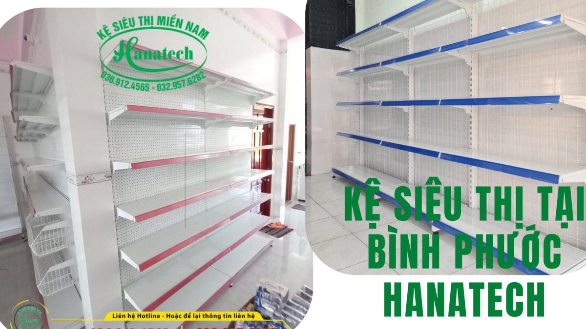 Giá kệ siêu thị tại Bình Phước Hanatech