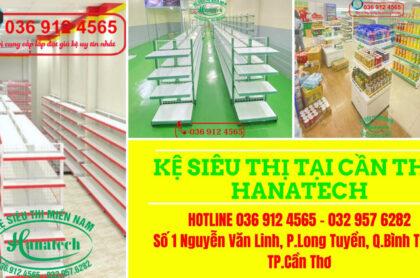 Kệ siêu thị tại Cần Thơ Hanatech