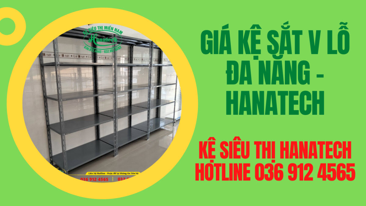 Giá kệ sắt V lỗ siêu thị tại Cần Thơ do Hanatech