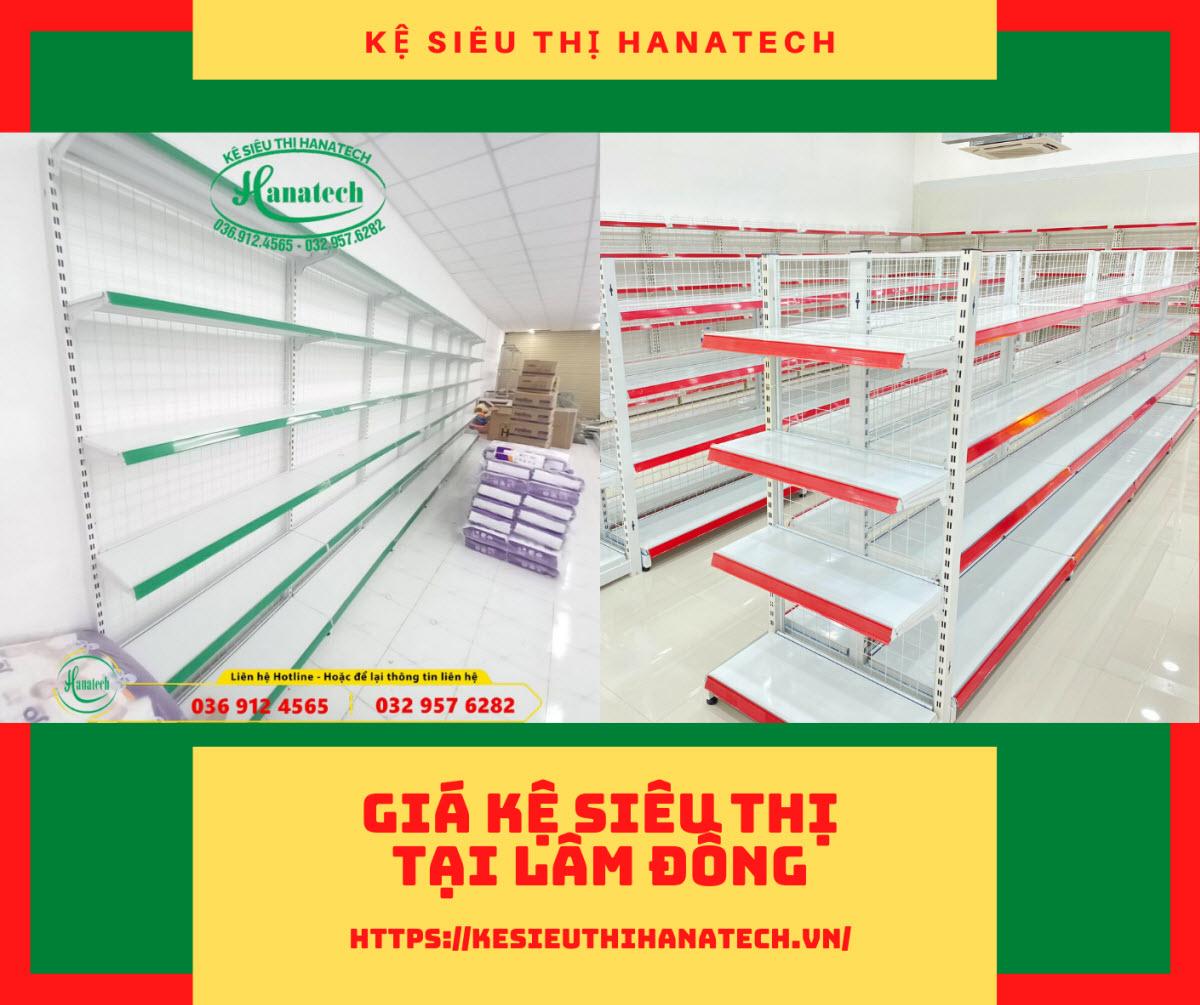 Bảng báo giá kệ siêu thị tại Lâm Đồng từ Hanatech