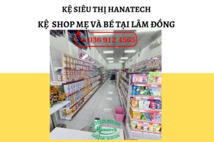Kệ cửa hàng shop Mẹ và Bé tại Lâm Đồng