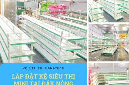 Lắp đặt kệ siêu thị Mini tại Đắk Nông
