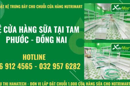 Lắp đặt kệ siêu thị cho chuỗi cửa hàng sữa Nutrimart tại Tam Phước – Đồng Nai