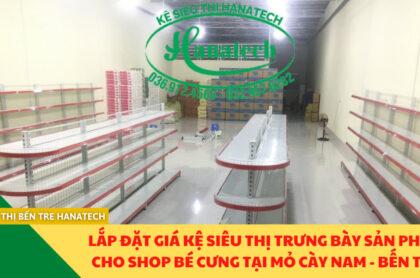 Lắp đặt kệ siêu thị cho Shop Bé Cưng tại Mỏ Cày Nam Bến Tre